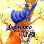 superoma-en-de-redding-van-blauwbil
